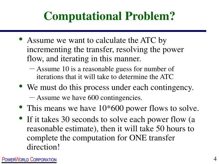 Computational Problem?