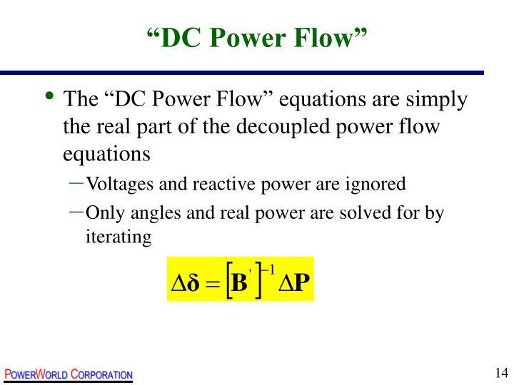 """DC Power Flow"""