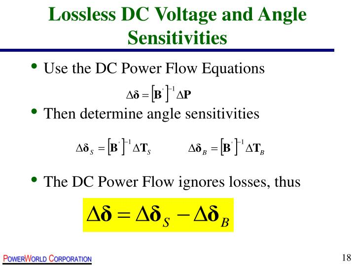 Lossless DC Voltage and Angle Sensitivities