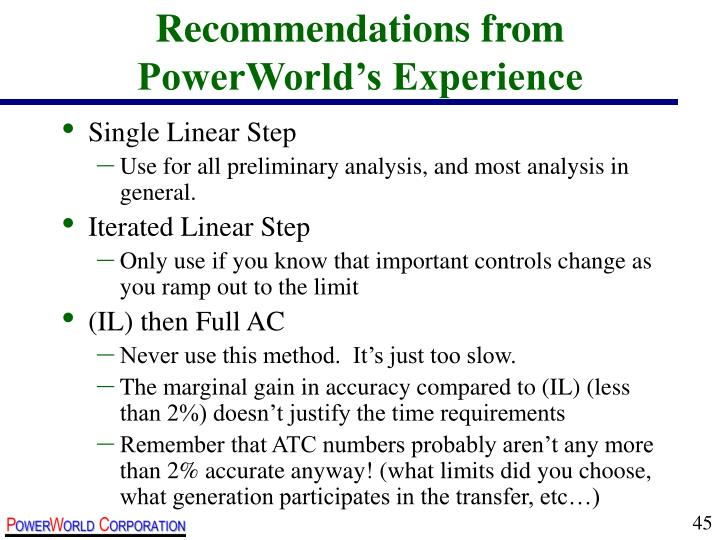 Recommendations from PowerWorld's Experience