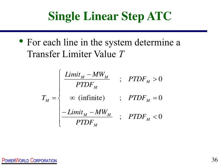 Single Linear Step ATC