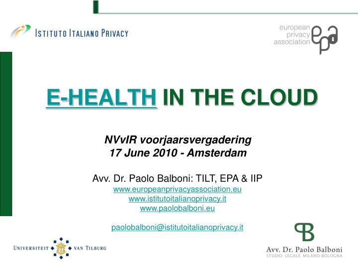 E health in the cloud