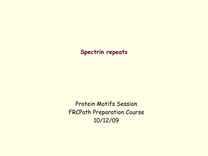 spectrin repeats n.