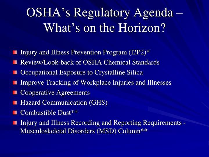 OSHA's Regulatory Agenda – What's on the Horizon?