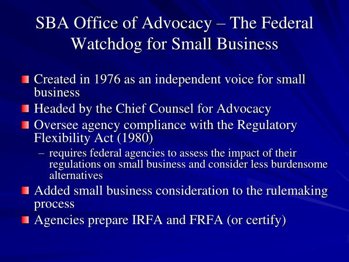 Sba office of advocacy the federal watchdog for small business