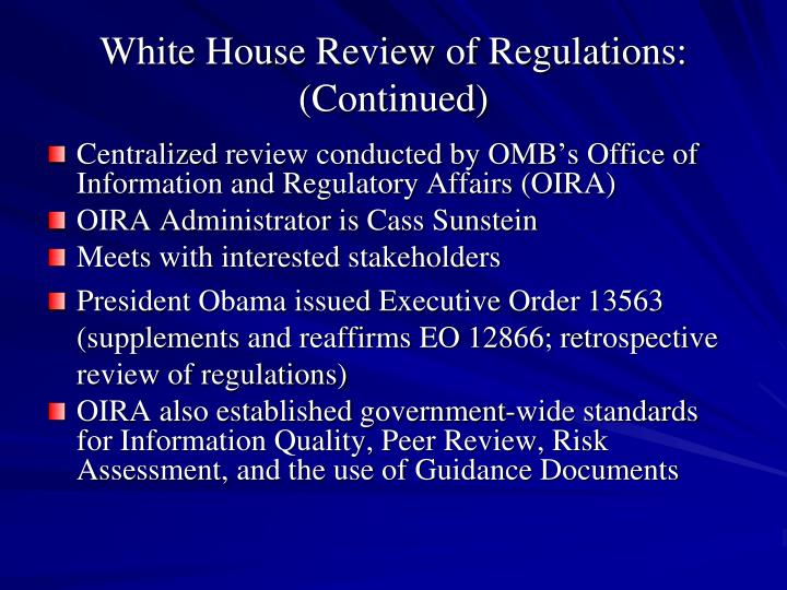 White House Review of Regulations: (Continued)