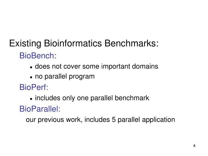 Existing Bioinformatics Benchmarks: