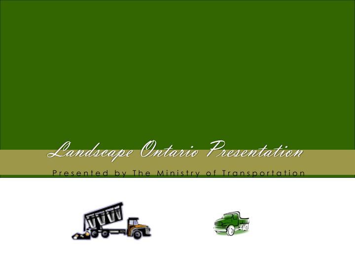 Landscape Ontario Presentation