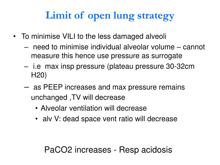 Limit of open lung strategy