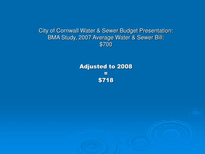 City of Cornwall Water & Sewer Budget Presentation: