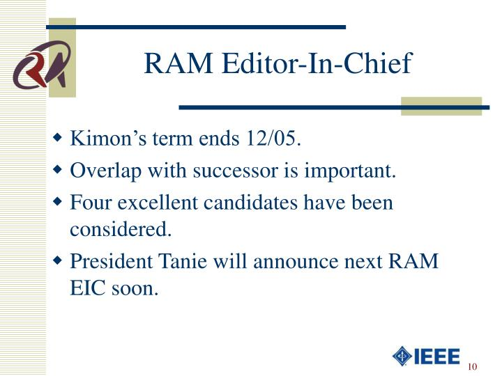 RAM Editor-In-Chief