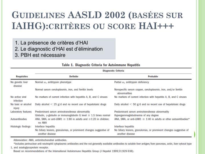 Guidelines AASLD 2002 (basées sur