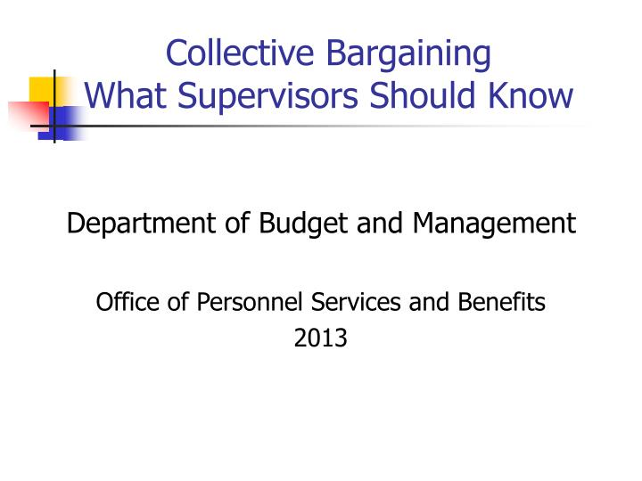 collective bargaining what supervisors should know n.