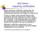 sick leave requiring certification