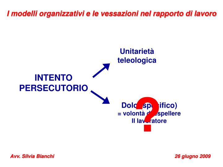 I modelli organizzativi e le vessazioni nel rapporto di lavoro
