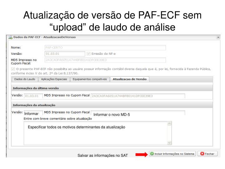 """Atualização de versão de PAF-ECF sem """"upload"""" de laudo de análise"""