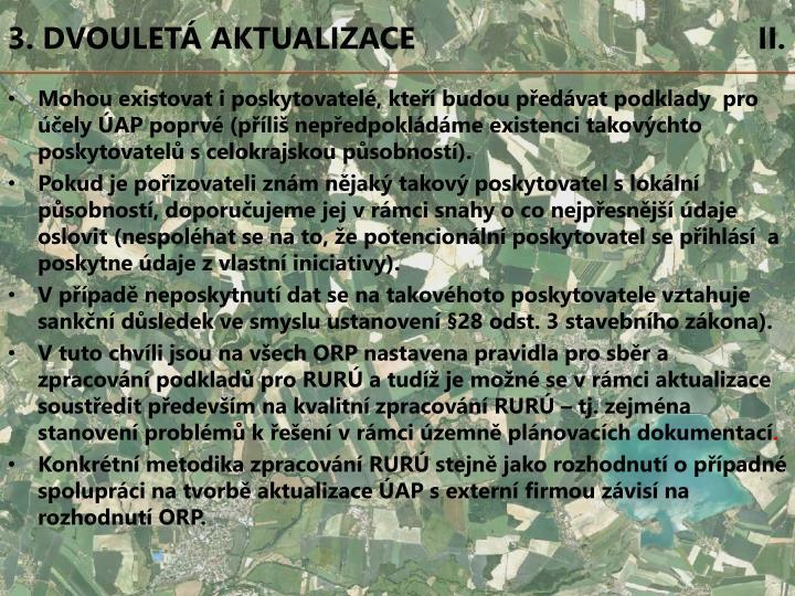 3. DVOULETÁ AKTUALIZACE                                        II.