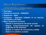 marco regulatorio caracter sticas principales3