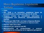 marco regulatorio legislaci n tarifaria1