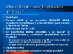 marco regulatorio legislaci n tarifaria3