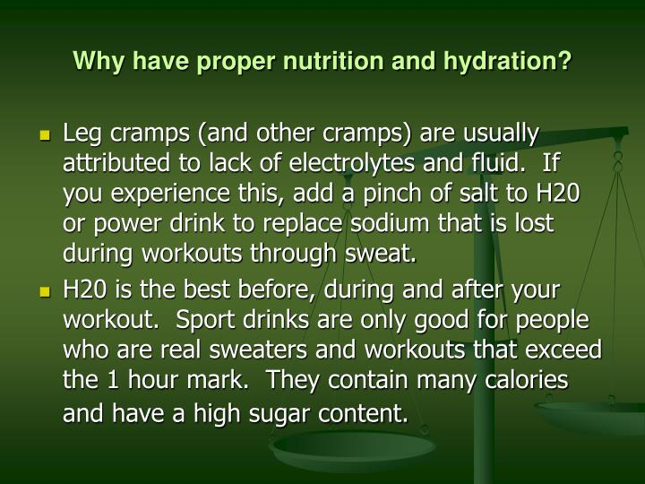 Why have proper nutrition and hydration1