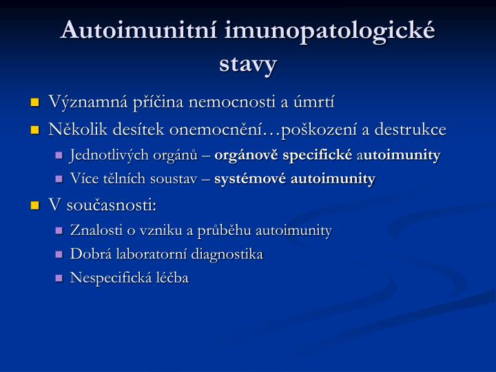 Autoimunitn imunopatologick stavy1