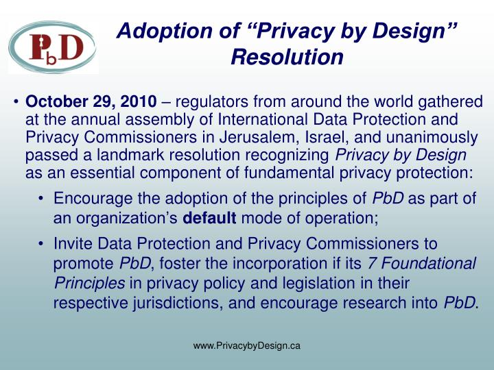 "Adoption of ""Privacy by Design"""