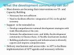 what the development community can do
