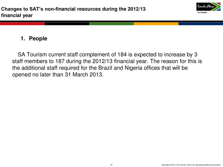 Changes to SAT's non-financial resources during the 2012/13
