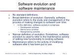 software evolution and software maintenance