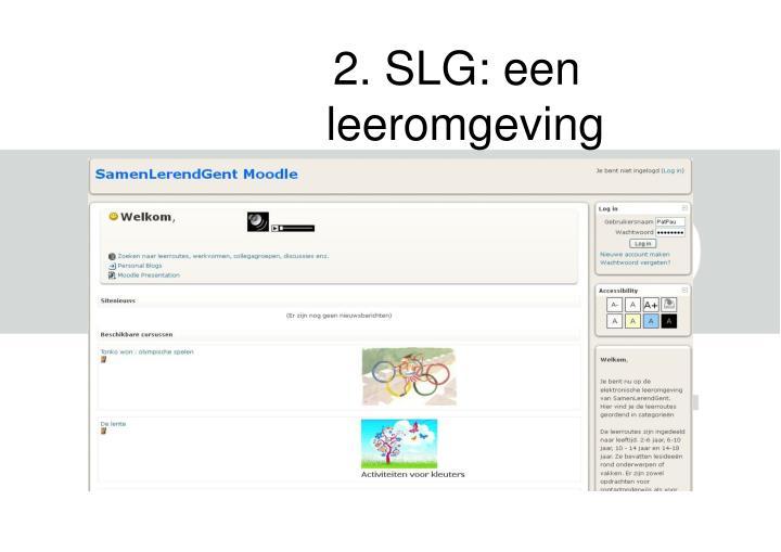 2. SLG: een leeromgeving