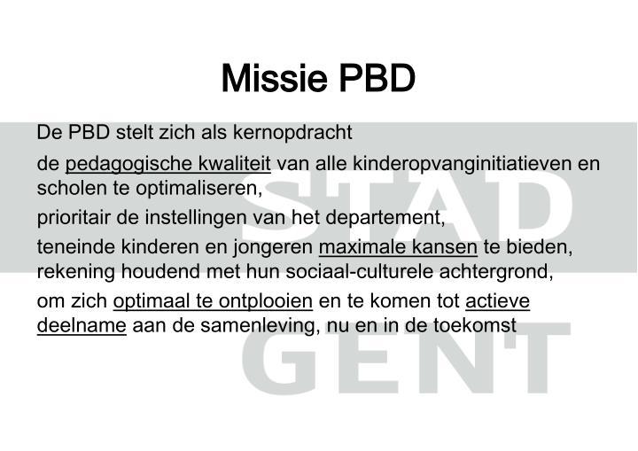 Missie PBD