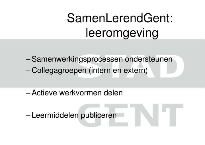 SamenLerendGent: leeromgeving