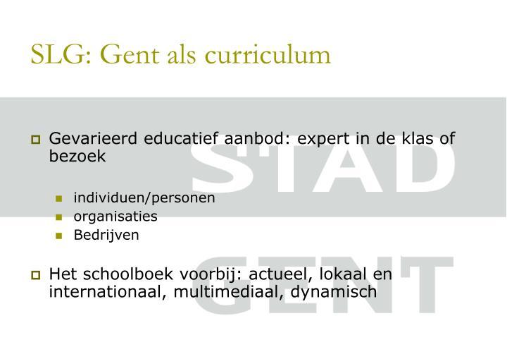 SLG: Gent als curriculum