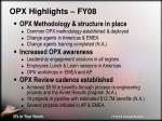 opx highlights fy08