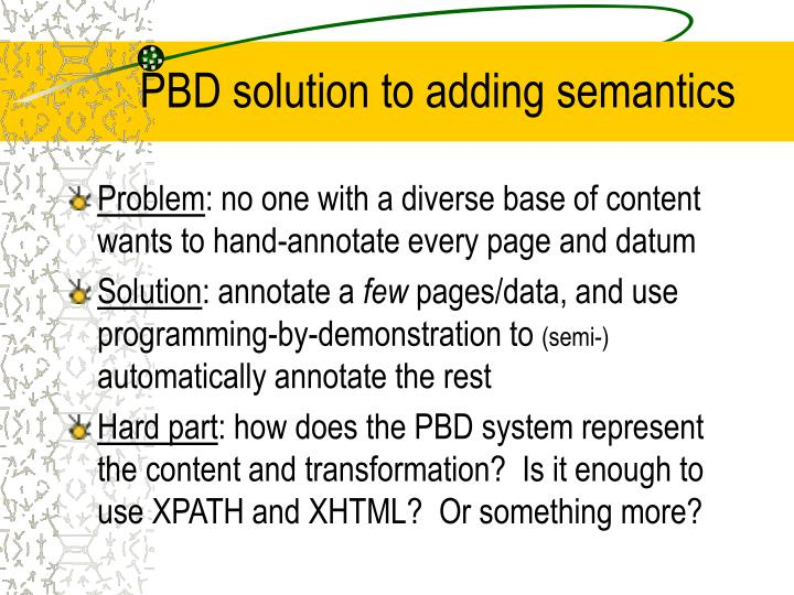 pbd solution to adding semantics n.