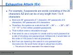 exhaustive attack ex