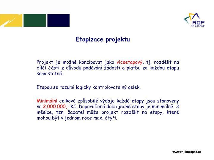 Etapizace projektu