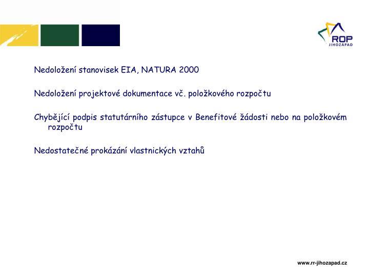 Nedoložení stanovisek EIA, NATURA 2000