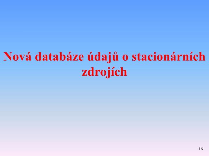 Nová databáze údajů o stacionárních zdrojích