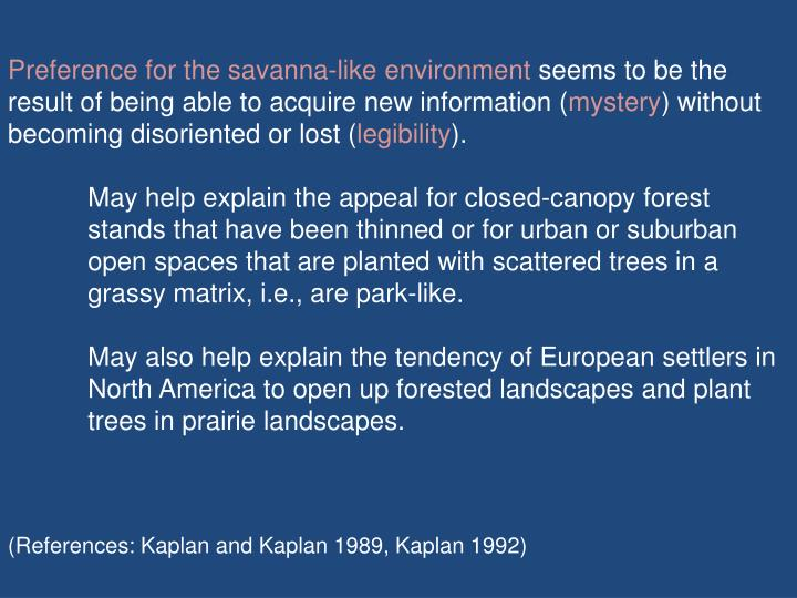 Preference for the savanna-like environment