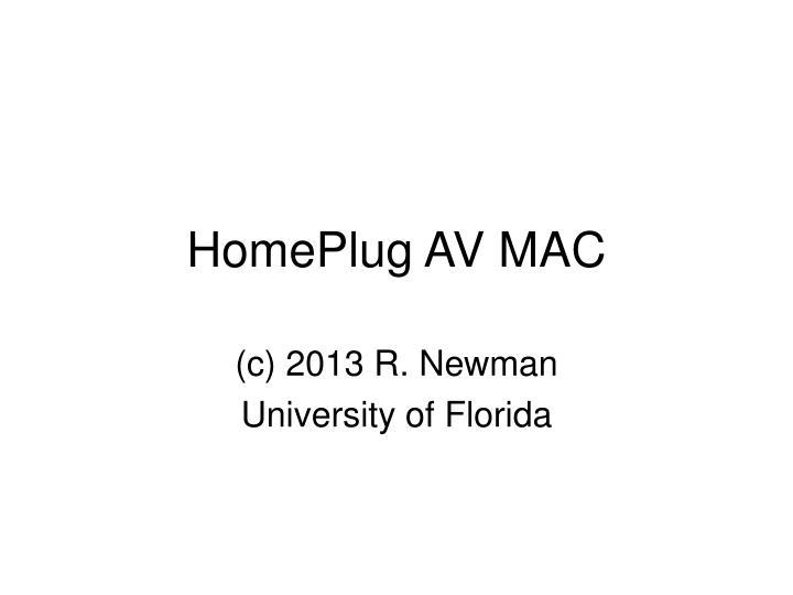 c 2013 r newman university of florida
