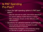is paf spending pro poor