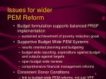 issues for wider pem reform