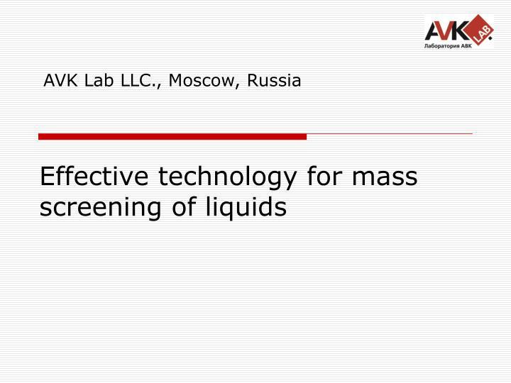 Effective technology for mass screening of liquids