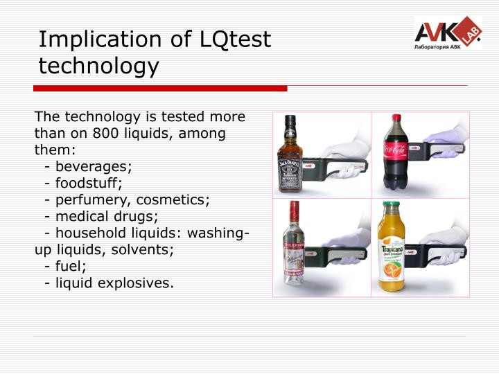 Implication of LQtest technology