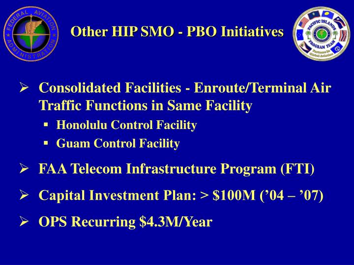 Other HIP SMO - PBO Initiatives