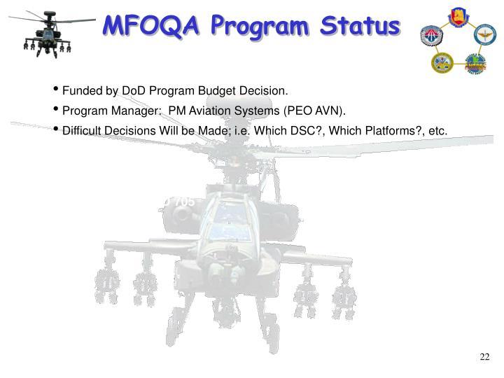 MFOQA Program Status