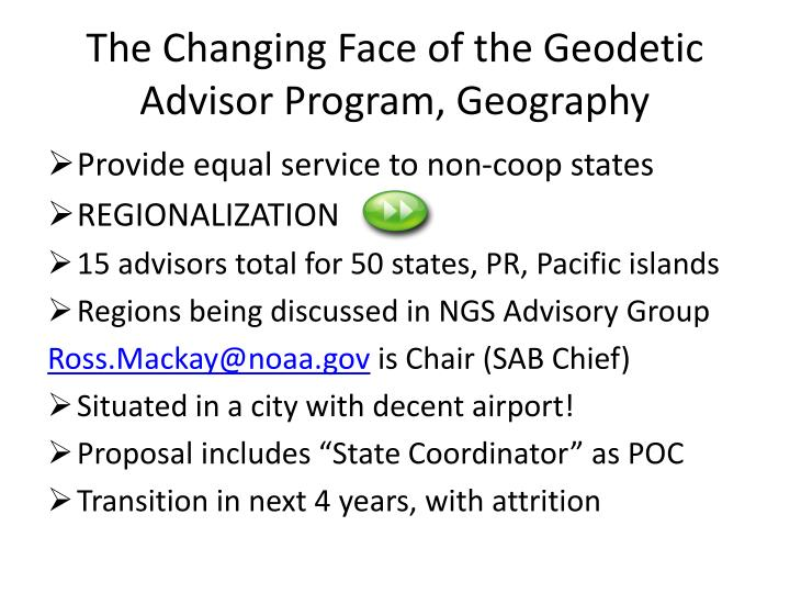 The Changing Face of the Geodetic Advisor