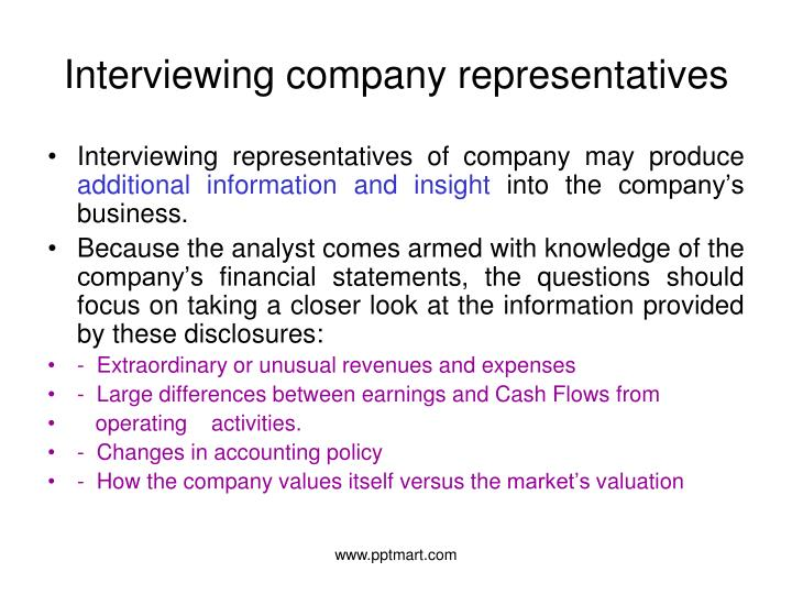 Interviewing company representatives
